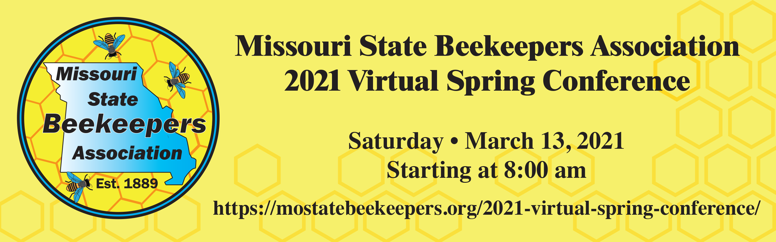 Missouri State Beekeepers 2021 Virtual conference